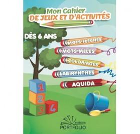 MON CAHIER DE JEUX ET D'ACTIVITÉS DÉS 6 ANS