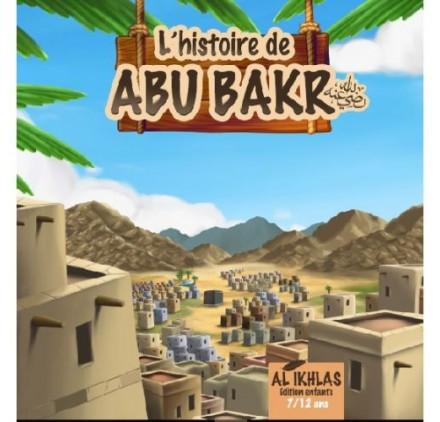 L'HISTOIRE DE ABOU BAKR 7/12 ANS