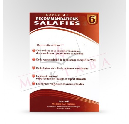 Série des recommandations salafies n°6