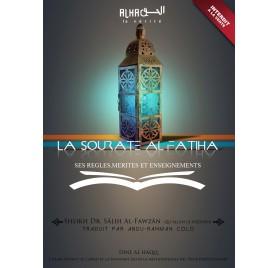 La sourate Al Fatiha, ses règles mérites et enseignements