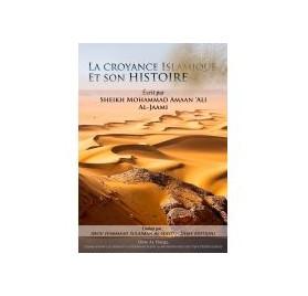 La croyance Islamique et son histoire