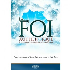 La Foi authentique & les caractéristiques des croyants