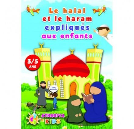 LE HALAL ET LE HARAM EXPLIQUÉS AUX ENFANTS 3/5 ANS