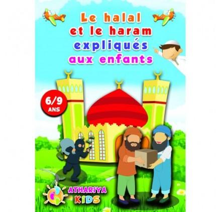 LE HALAL ET LE HARAM EXPLIQUÉS AUX ENFANTS 6/9 ANS