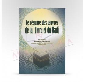 Le résumé des œuvres de la 'Umra et du Hadj