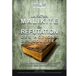 LA FATWA MALIKITE EN RÉFUTATION DES ACTIONS DES SOUFITES